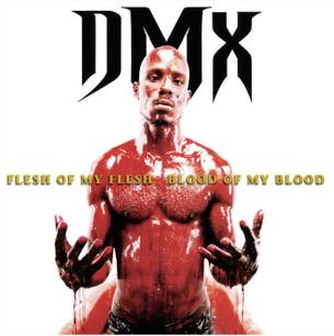 DMX flesh of my flesh album cover