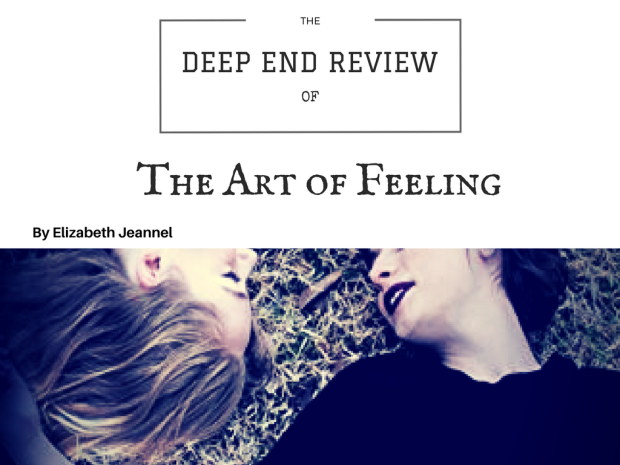 The Art of Feeling by Elizabeth Jeannel