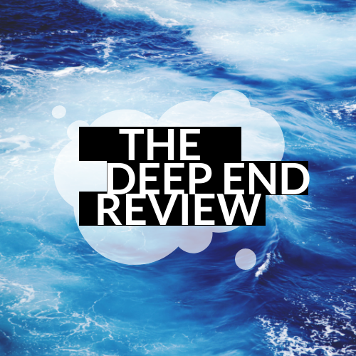 The Deep End Review